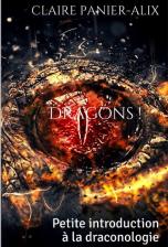 Dragons : petite introduction à la draconologie (ISBN : 978-1794584525)