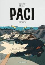 PACI - TOME 1 - BACALAN