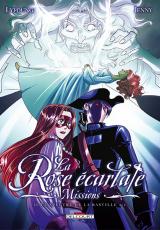 La Rose écarlate : Missions Tome 2 : Le spectre de la Bastille 2/2