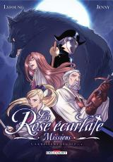 La Rose écarlate : Missions Tome 5 : La belle et le loup 1/2