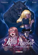 La Rose écarlate : Missions Tome 6 : La belle et le loup 2/2
