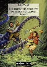 Les dossiers secrets de Harry Dickson - tome 3