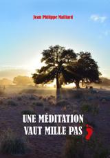 Une Méditation vaux mille pas