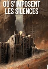 Où s'imposent les silences