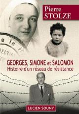 Georges, Simone et Salomon : Histoire d'un réseau de résistance