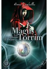 La complainte d'Irwam, tome 2 : Magus Torrim