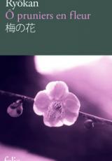 O pruniers en fleur. Edition bilingue français-japonais