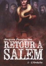 Retour à Salem, Tome 1 : L'ordalie
