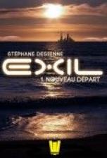 Exil, Saison 1, Tome 1 : Nouveau départ