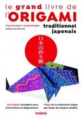 Le grand livre de l'origami traditionnel japonais