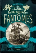 Le club des chasseurs de fantômes : Volume 1, Le navire des disparus