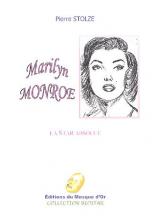 Marilyn Monroe : La star absolue