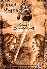Lost Ages, Épisode 3 : Le secret de Rudik