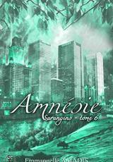 Sarangins, tome 6 : Amnésie