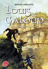 Louis le Galoup, Tome 4 : La Cité de pierre