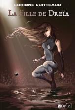 Les Portes du Temps, tome 1: La fille de Dreïa