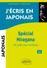 J'écris en japonais. Spécial Hiragana. 106 grilles pour s'entraîner