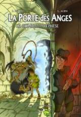 La Porte des Anges, tome 1 : Le complot d'Ephèse