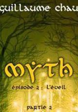 Myth, Épisode 2: L'éveil, partie 2