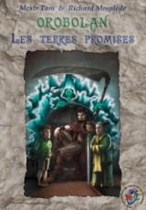 Orobolan, Voyages en Orobolan, tome 3 : Terres Promises