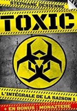 Toxic, Saison 1
