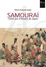 Samourai. 1000 ans d'histoire du Japon