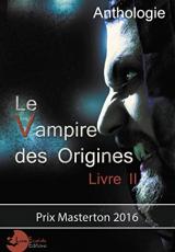 Le vampire des Origines Livre 2