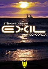 Exil, Saison 1, Épisode 6 : Concordia