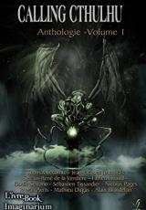 Calling Cthulhu - Anthologie, vol.1