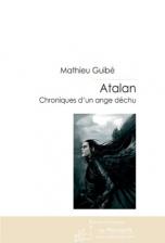 Atalan, chronique d'un ange déchu