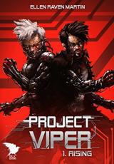 Project Viper, tome 1 : Rising