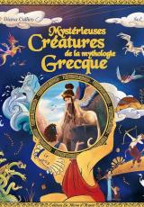 Mystérieuses Créatures de la Mythologie Grecque