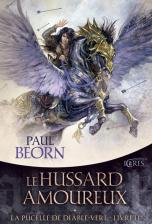 La Pucelle de Diable-Vert, tome 2 : Le Hussard amoureux
