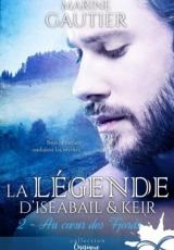 La légende d'Iseabail & Keir, tome 2 : Au coeur des Fjords