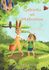 Galurin et Mélusine sont placés en famille d'accueil
