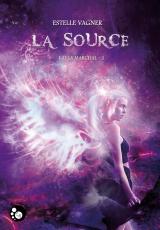 Kayla Marchal, Tome 3 : La Source