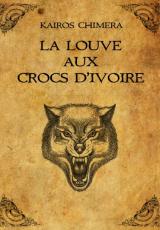 La Louve aux Crocs d'Ivoire