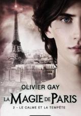 La Magie de Paris, tome 2 : Le Calme et la Tempête