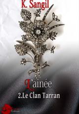 Le clan Tarran, tome 2 : L'aînée