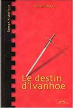 Le destin d'Ivanhoe
