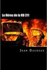 Le héros de la RD 311