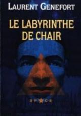 Les Chants de Felya, Tome 1 : Le labyrinthe de chair
