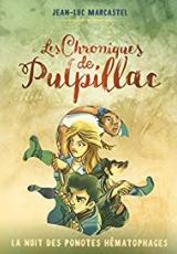 Les chroniques de Pulpillac, tome 2 : La nuit des ponotes hématophages
