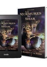 Les Murmures du Shar - Tome 1