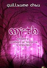 Myth, Épisode 6: Pendant ce temps-là à Vera Cruz