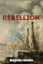 Rébellion - tome 1