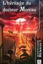L'héritage du docteur Moreau - volume 1