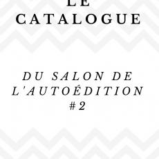 Catalogue du Salon de l'autoédition#2