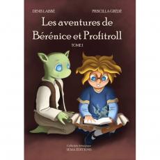 Les aventures de Bérénice et Profitroll