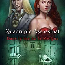 Les Nécrophiles Anonymes, tome 1 : Quadruple assassinat dans la rue de la Morgue